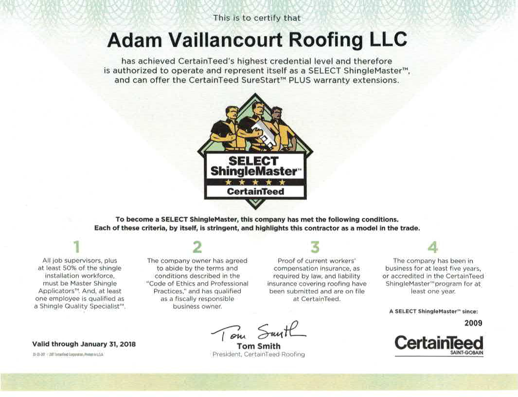 About adam vaillancourt roofing llc in early 2009 certainteed one of the industrys most respected roofing manufacturers awarded adam vaillancourt roofing their prestigious select shingle xflitez Images